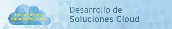 desarrollo de soluciones1 - Cloud, Ayudas para la Migración o Desarrollo