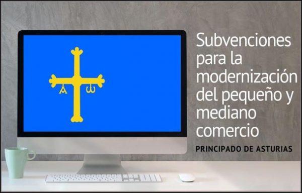 Subvenciones Asturias 1 scaled - SUBVENCIONES ASTURIAS Modernización del pequeño y mediano negocio